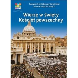 podręcznik do religii klasa 6 wierzę w święty kościół powszechny