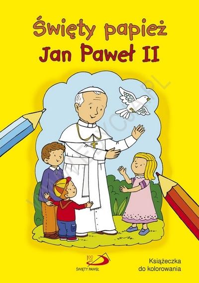 Swiety Papiez Jan Pawel Ii Kolorowanka